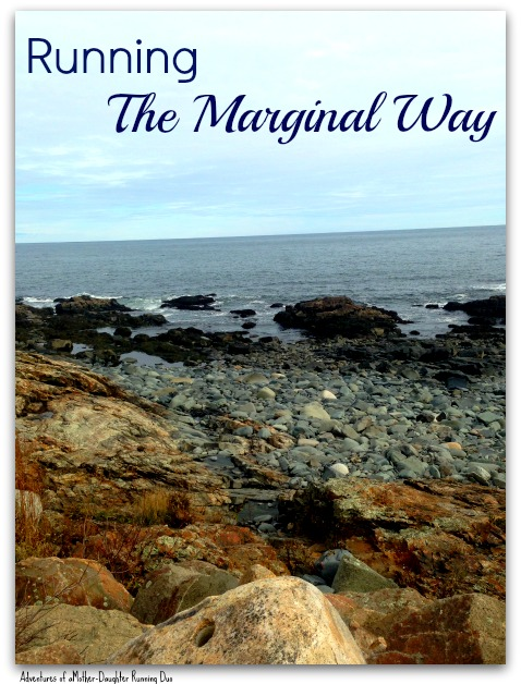 Running along the Marginal Way. Adventures of a Mother-Daughter Running Duo