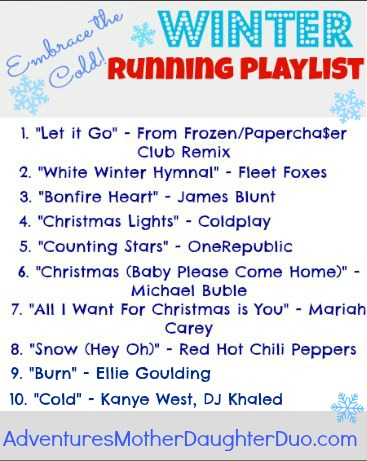 Winter Running Playlist. Adventures of a Mother-Daughter Running Duo