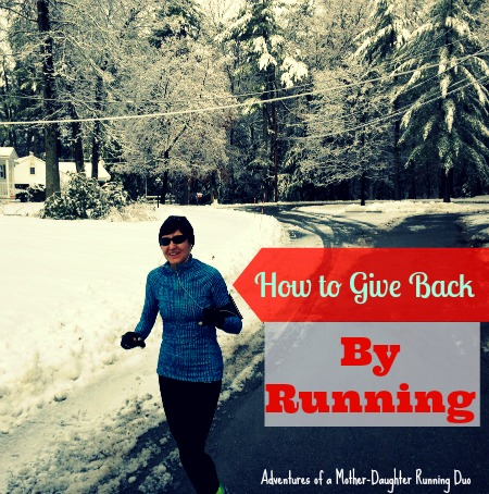 How to give back by running. Adventures of a Mother-Daughter Running Duo